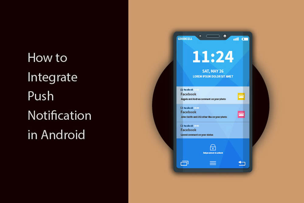 How to Integrate Push Notification in Android