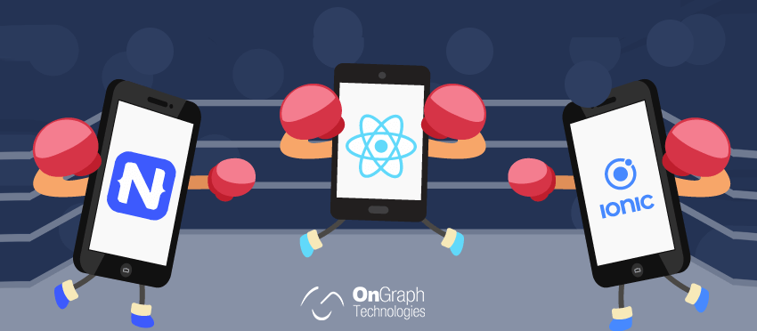 Native vs ReactNative vs Ionic: Which Is The Best Approach To Develop Your Next Application?