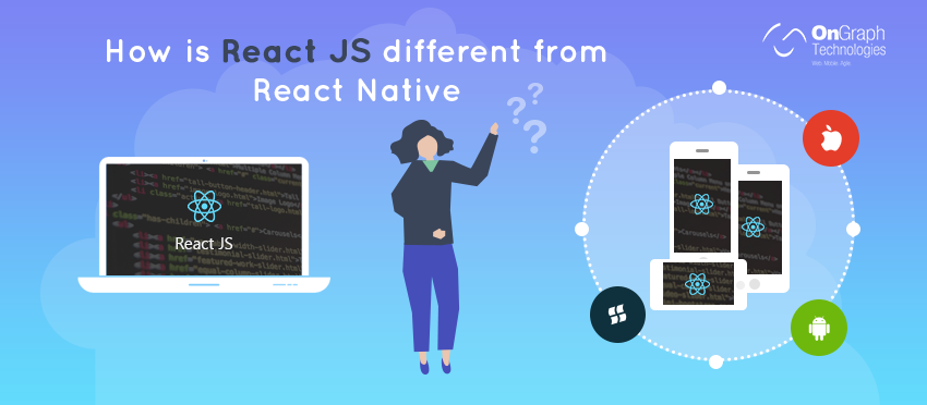 How is React JS different from React Native?