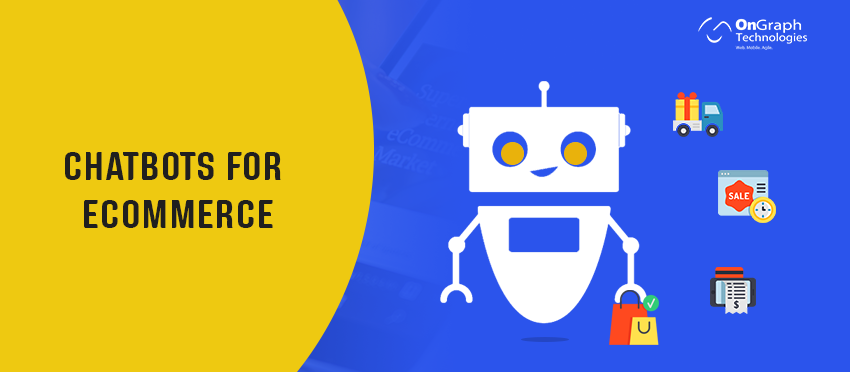 Chatbot Development: How To Make Chatbots For E commerce