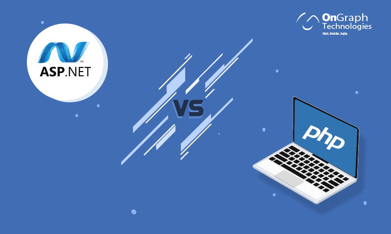 ASP.NET vs PHP: Which One To Choose and Why For App Development?