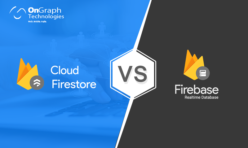 Cloud Firestore or Realtime Database: Which Cloud Database is Best for You?