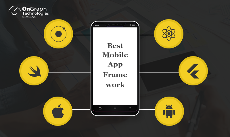 How to Choose the Best Mobile App Framework for your Next Project
