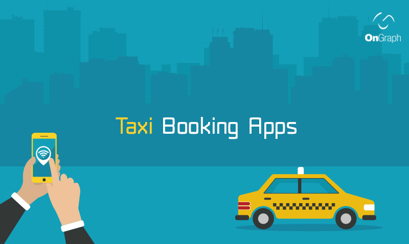 Taxi Booking Apps: An Overview Of Things to Consider For Successful Plan