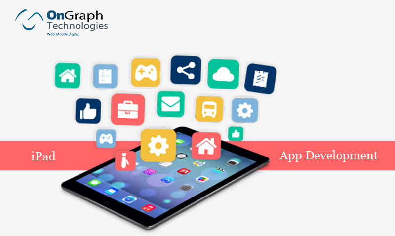 iPad App Development: Delivering Seamless User Experience every second