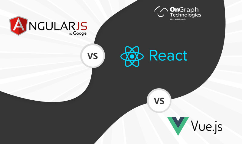 A Comprehensive Guide On Angular vs React vs Vue : Which Framework To Choose in 2020?