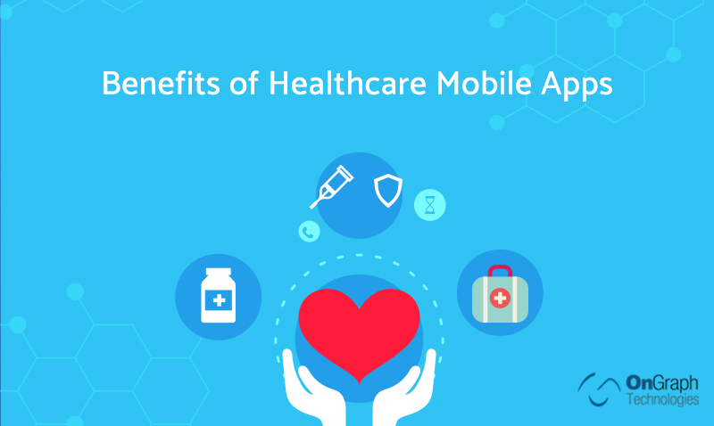 A Comprehensive Guide to Build Your HealthCare App – Its Cost, Features and Benefits