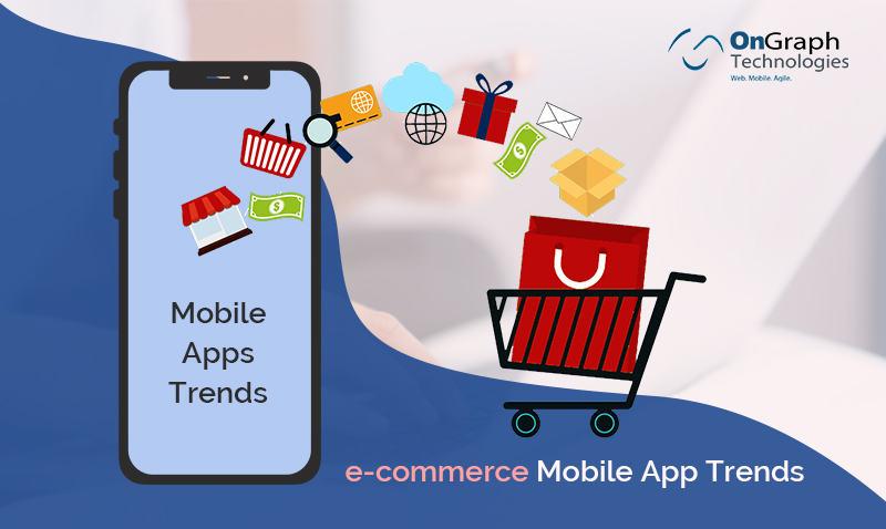 7 eCommerce mobile app Trends To Watch in 2020