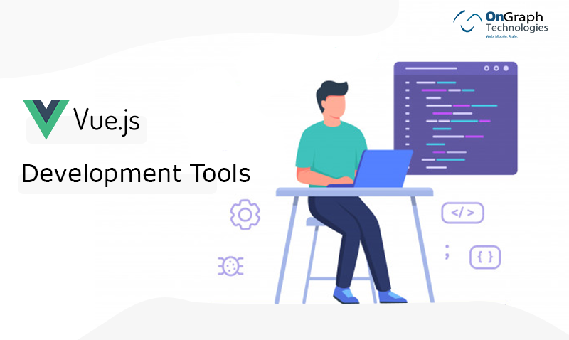 Top 8 vue js development tools to use in 2020